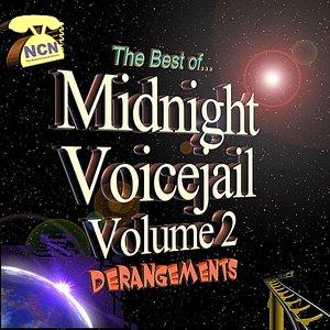 Image for 'The Best of Midnight Voicejail Vol. 2: Derangements'
