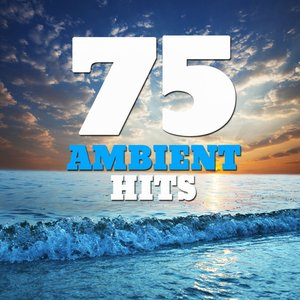 Imagen de '75 Ambient Hits (Smooth Ambient New Age Space Sound Classics)'