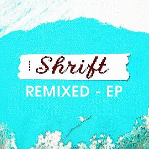 Image for 'Shrift Remixed EP'