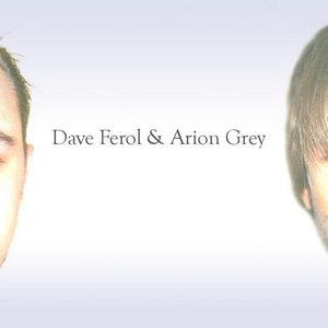 Image for 'Dave Ferol & Arion Grey'