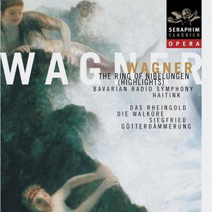 Image for 'Wagner: The Ring of the Nibelungen-Highlights'
