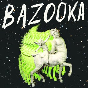 Image for 'Bazooka'