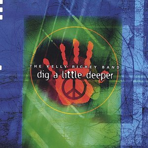 Image for 'Dig a Little Deeper'