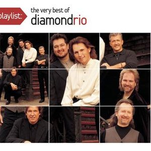 Image for 'Playlist: The Very Best Of Diamond Rio'