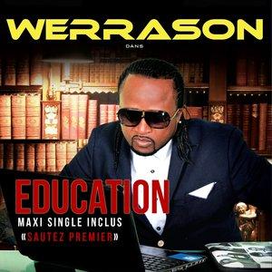 Image for 'Education (Maxi Single inclus Sautez premier)'