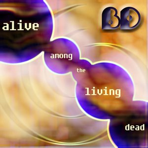 Image for 'Alive Among The Living Dead (2001)'