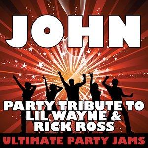 Immagine per 'John (Party Tribute to Lil Wayne & Rick Ross)'