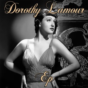 Image for 'Dorothy Lamour'