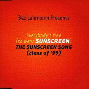 Image for 'Everybody's Free to Wear Sunscreen'