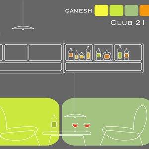 Image for 'Ganesh - Club 21'