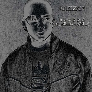 Image for 'K 2 tha Izzo (Collection Vol. 2)'