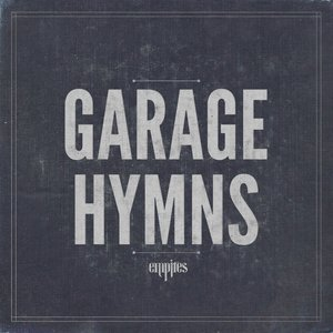 Image for 'Garage Hymns'