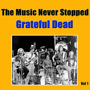 Image for 'The Music Never Stopped, Vol 1'