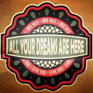 Image for 'All Your Dreams Are Here'