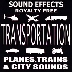 Image for 'Ultimate Transportation SFX, Planes, Trains, and City Sounds'