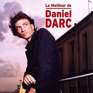 Image for 'Le Meilleur de Daniel Darc'