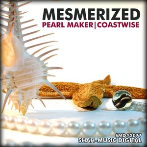Image for 'Pearl Maker / Coastwise'