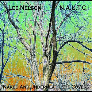 Image for 'Naked and Underneath the Covers'