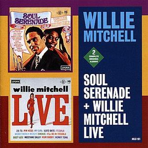 Image for 'Soul Serenade + Willie Mitchell Live'