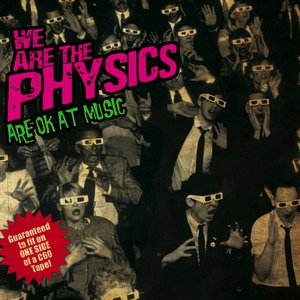 Imagen de 'We Are the Physics Are OK At Music'