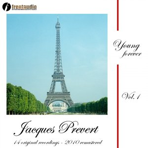 Image for 'Young Forever : Jacques Prévert, Vol. 1'