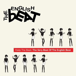 Image for 'Keep The Beat: The Very Best Of The English Beat'