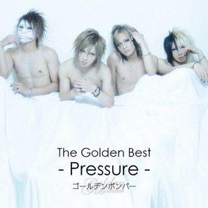 Bild für 'The Golden Best ~Pressure~'