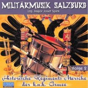 Image for 'Historische Regiments-Märsche der k.u.k. Armee, Folge 2'