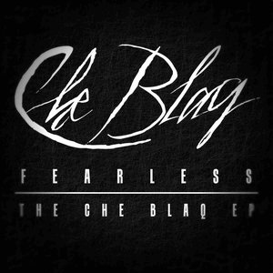 Image for 'FEARLESS: The Che Blaq EP'