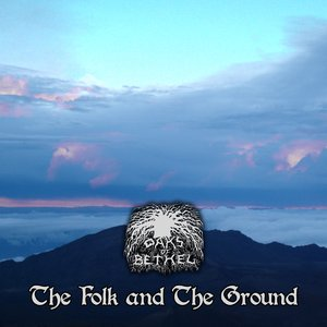 Image for 'The Folk and The Ground'