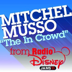 Image for 'Radio Disney Exclusive: The In Crowd - Single'