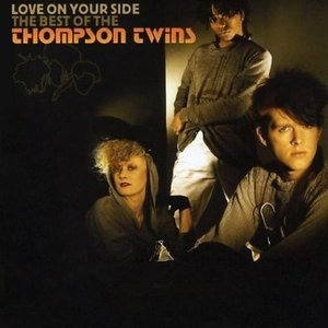 Image for 'Love on Your Side: the Best of Thompson Twins'