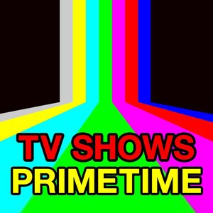 Image for 'TV Shows - Prime Time'
