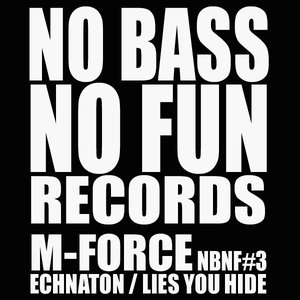 Image for 'M-Force No Bass No Fun 03'