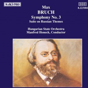 Image for 'BRUCH: Symphony No. 3 / Suite on Russian Themes'