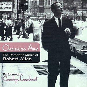 Imagen de 'Chances Are - The Romantic Music Of Robert Allen'