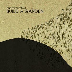 Image for 'Build A Garden'