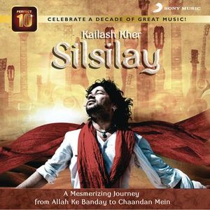 Image for 'Kailash Kher Silsilay'