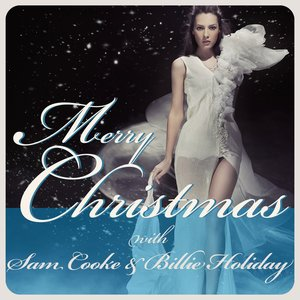 Image for 'Merry Christmas With Sam Cooke & Billie Holiday'