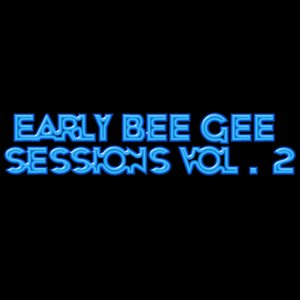 Image pour 'Early Bee Gee Sessions, Vol. 2'