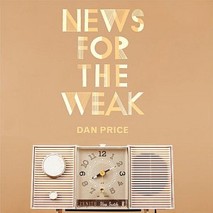 Image for 'News for the Weak'