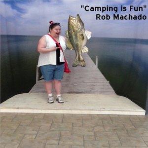 Imagen de 'Camping Is Fun'