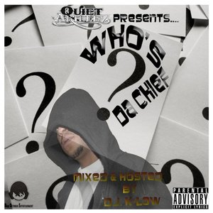 Image for 'Who's Da Chief? (Quiet Akillez Presents)'