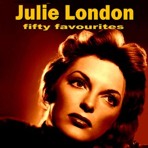 Image for 'Julie London Fifty Favourites'