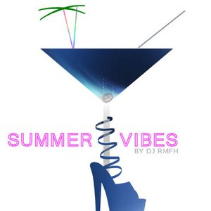 Image for 'Summer Vibes by DJ RMFH'