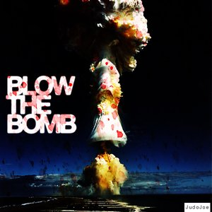 Image for 'Blow The Bomb'