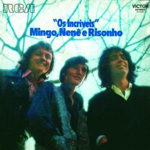 Image for 'Mingo, Nenê e Risonho'