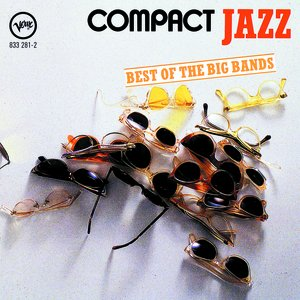 Image for 'Compact Jazz: Best Of The Big Bands'