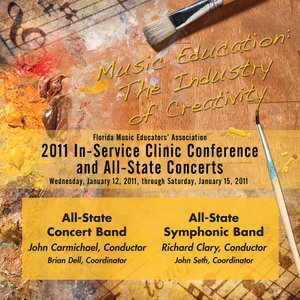 Image for 'Florida Music Educators Association 2011 In-Service Clinic Conference and All-State Concerts - All-State Concert Band / All State Symphonic Band'