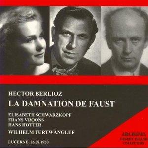 Image for 'Hector Berlioz : La damnation de Faust (Lucerne 26.08.1950)'